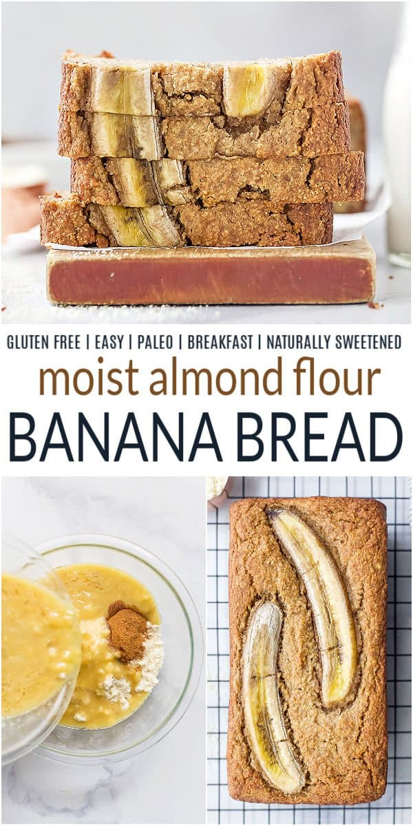 pinterest image for The Best Almond Flour Banana Bread Ever