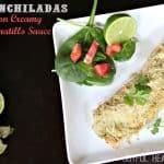 Chicken Enchiladas con Creamy Tomatillo Sauce