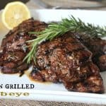 Tuscan Grilled Ribeye {Our Family Steak-Off Challenge}