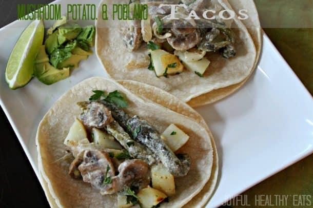 Mushroom Potato Poblano Tacos 10