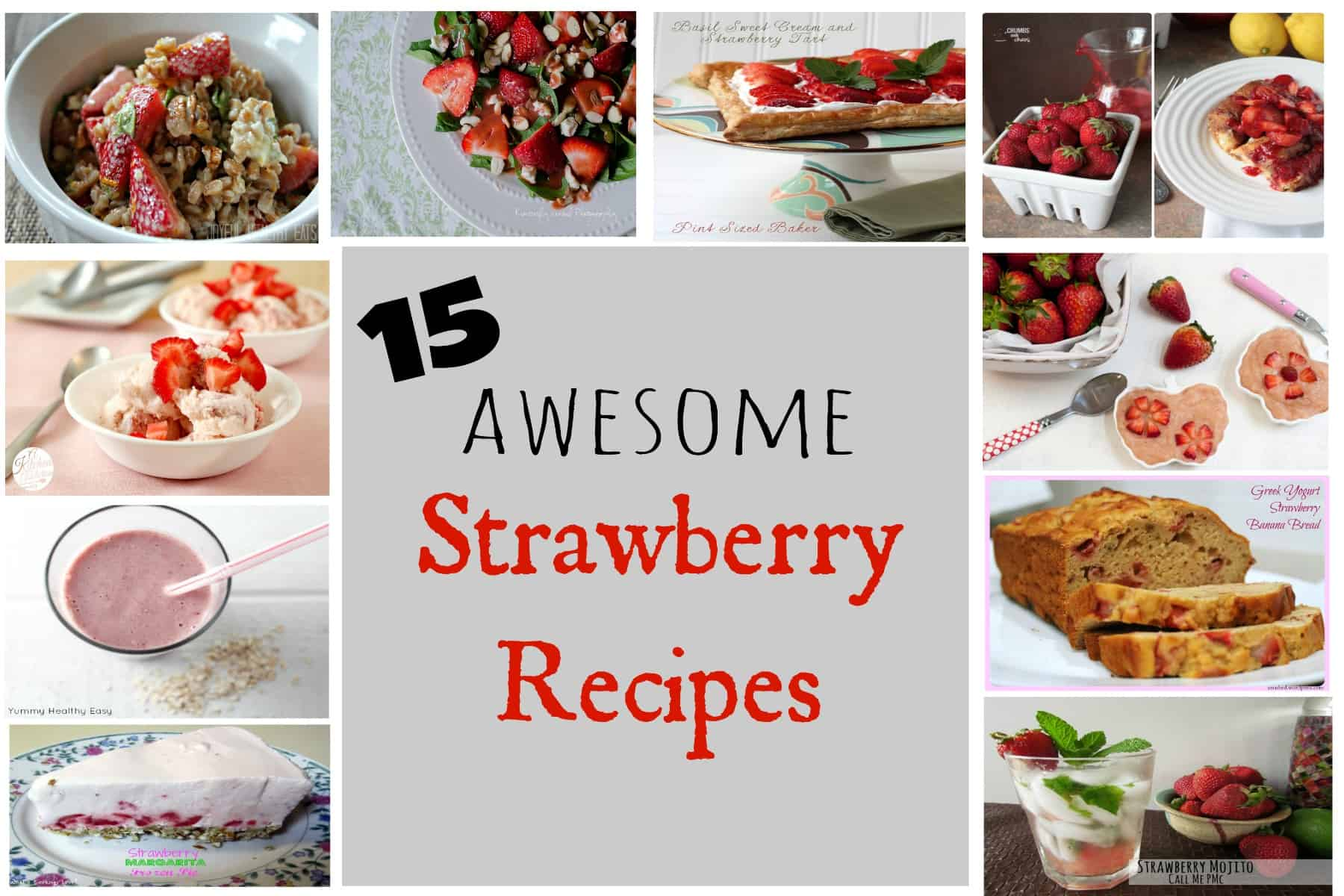 15 Awesome Strawberry Recipes
