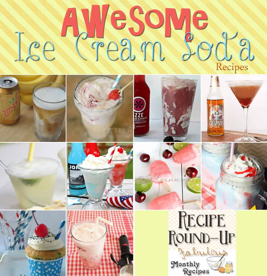 Title Image for Awesome Ice Cream Soda Recipes and examples of 10 different ice cream soda recipes