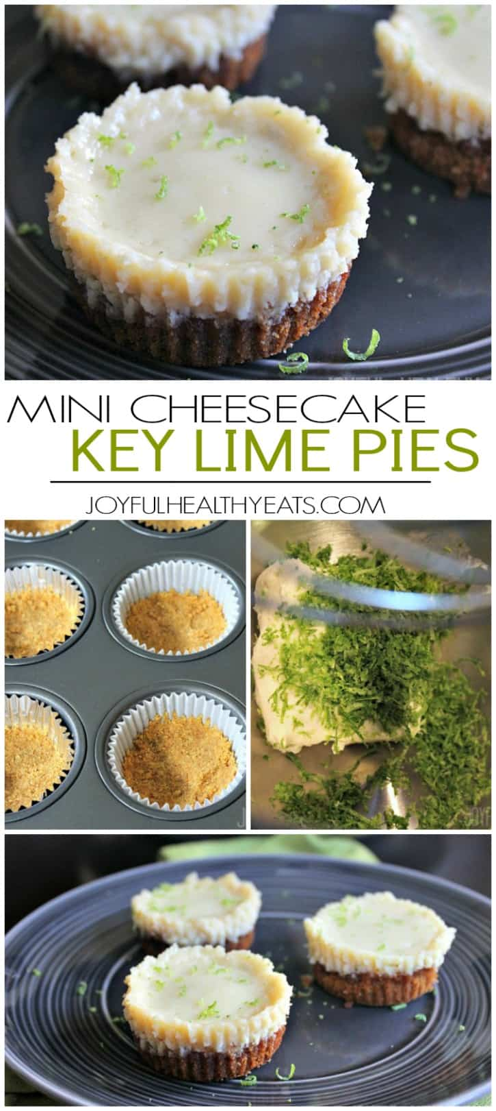 Easy to make Mini Cheesecake Key Lime Pie Bites, done in 30 minutes. The perfect bite size dessert!| joyfulhealthyeats.com #recipes