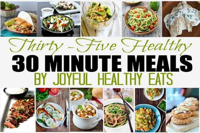 thirty five healthy 30 minute meals {recipe roundup}35 healthy 30 minute meals 30minutemeals healthymeals