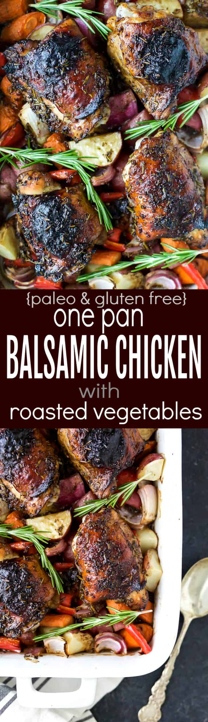 Easy One Pan Balsamic Chicken with Roasted Vegetables -a healthy paleo & gluten free recipe your family will devour! Tender juicy chicken covered in a sweet balsamic glaze has this one pan chicken bursting with flavor!