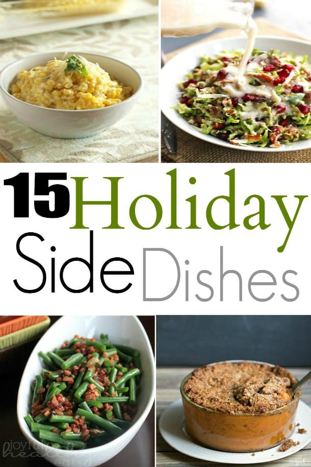 Title Image for 15 Holiday Side Dishes with 4 examples of holiday side dishes