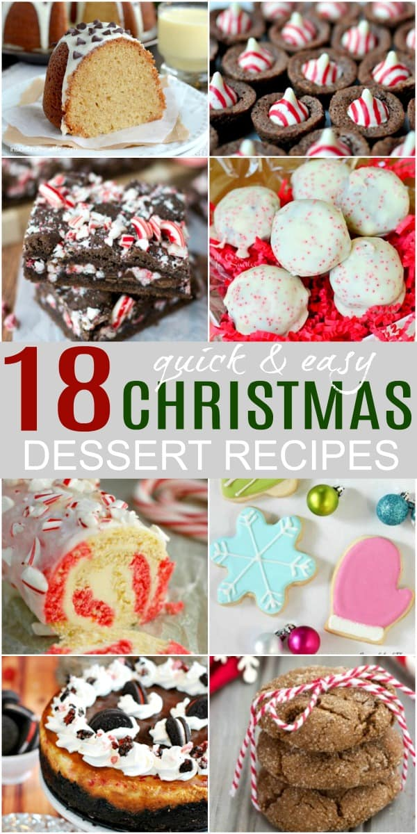 18 Easy Christmas Dessert Recipes Title Image with examples of 8 Christmas desserts