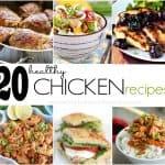 20 Healthy Chicken Recipes