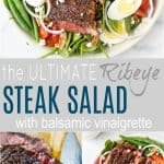 pinterest image for the ultimate ribeye steak salad with balsamic dressing