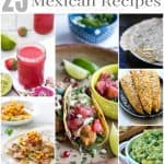 25 Mouthwatering Mexican Food Recipes