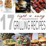 17 Light & Easy Summer Grilling Recipes