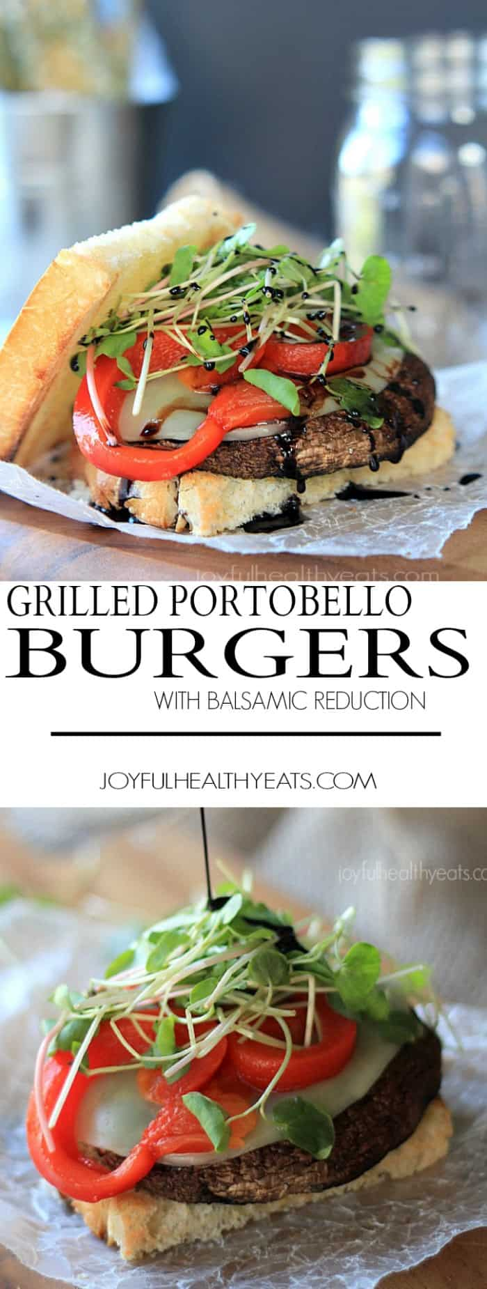 "Seriously the best ""faux burger"" I have ever had! Grilled Portobello Burgers topped with provolone cheese, roasted red peppers, sprouts, and Balsamic Reduction 