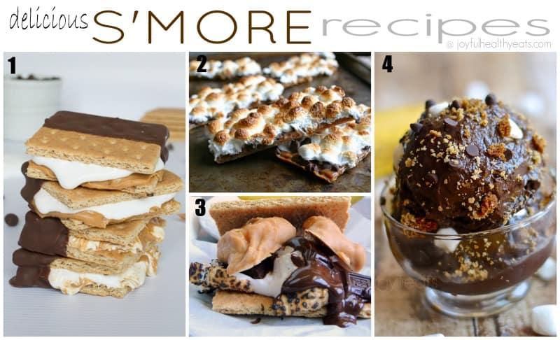 Amazing S'more Recipes | www.joyfulhealthyeats.com