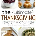 The Ultimate Thanksgiving Recipe Guide with 39 Amazing Recipes