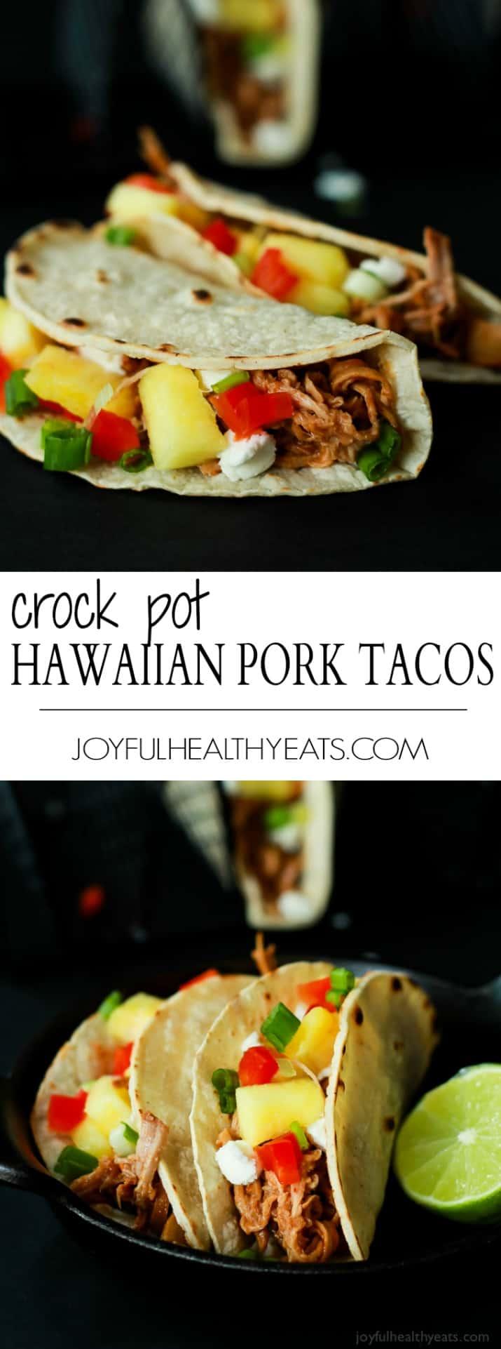 Pinterest collage for Crock Pot Hawaiian Pork Tacos recipe
