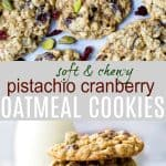 pinterest photo of pistachio cranberry oatmeal cookies