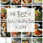 The Best of Joyful Healthy Eats 2014