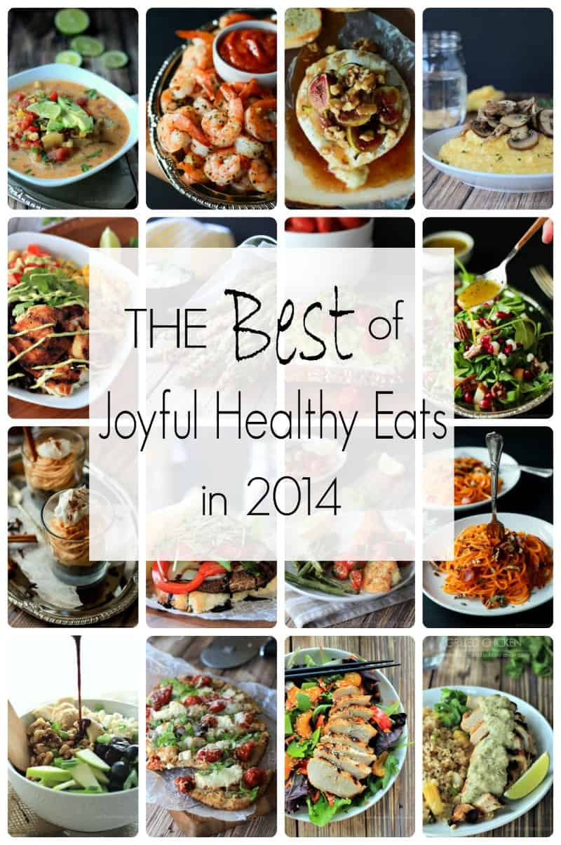 The Most Popular Recipes of Joyful Healthy Eats 2014 | www.joyfulhealthyeats.com | #mostpinned #healthy #recipes #food