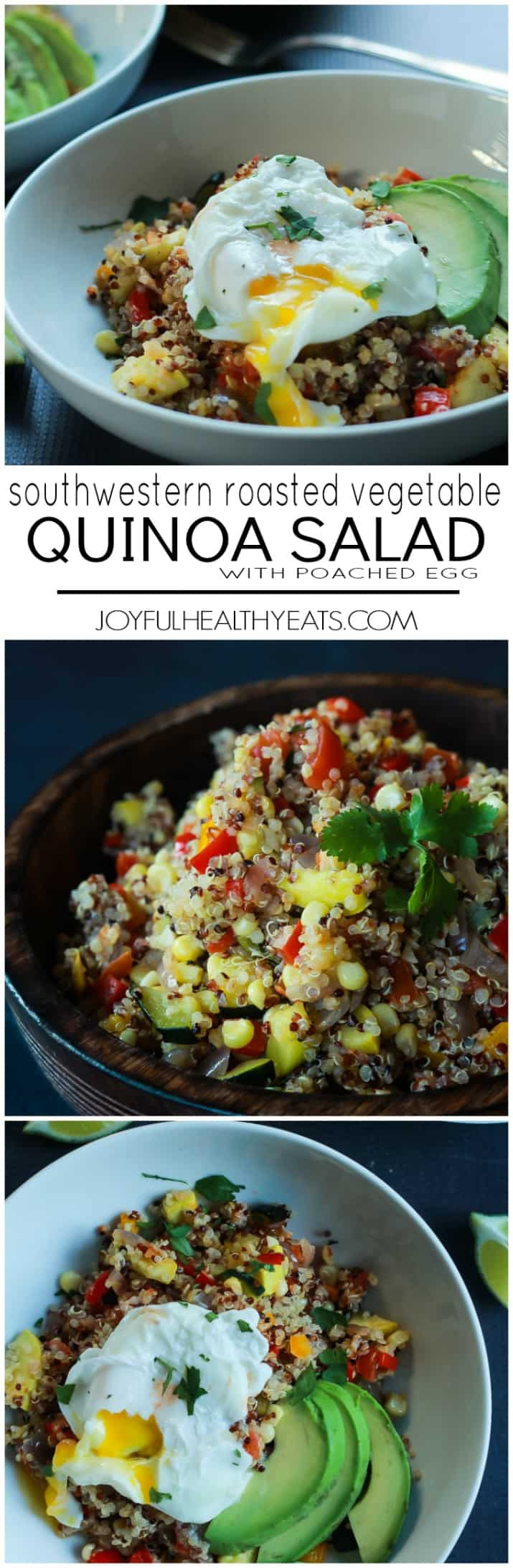 Healthy} Southwestern Roasted Vegetable Quinoa Salad with Poached Egg