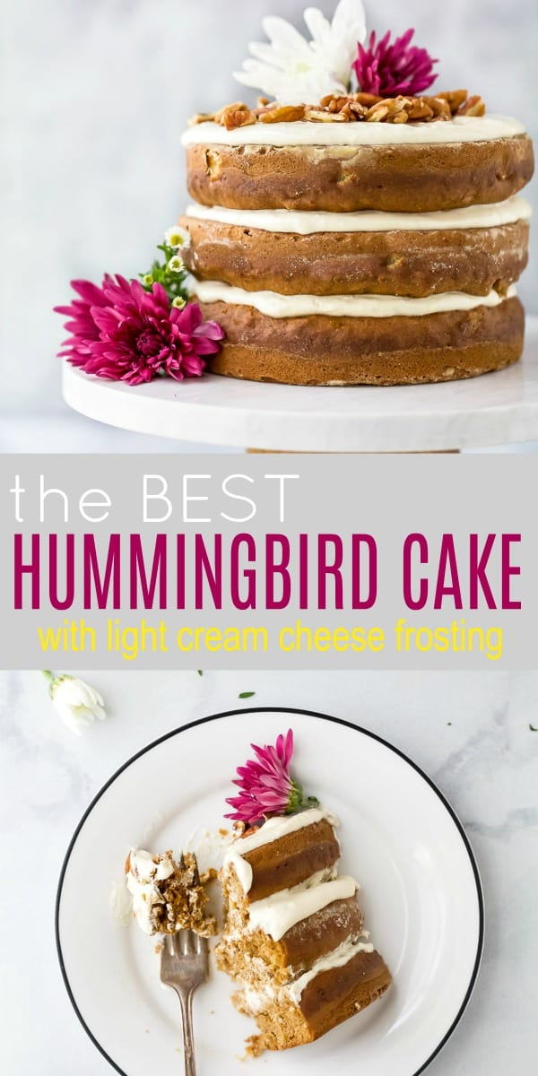 pinterest image of The BEST Hummingbird Cake Recipe with Light Cream Cheese Frosting