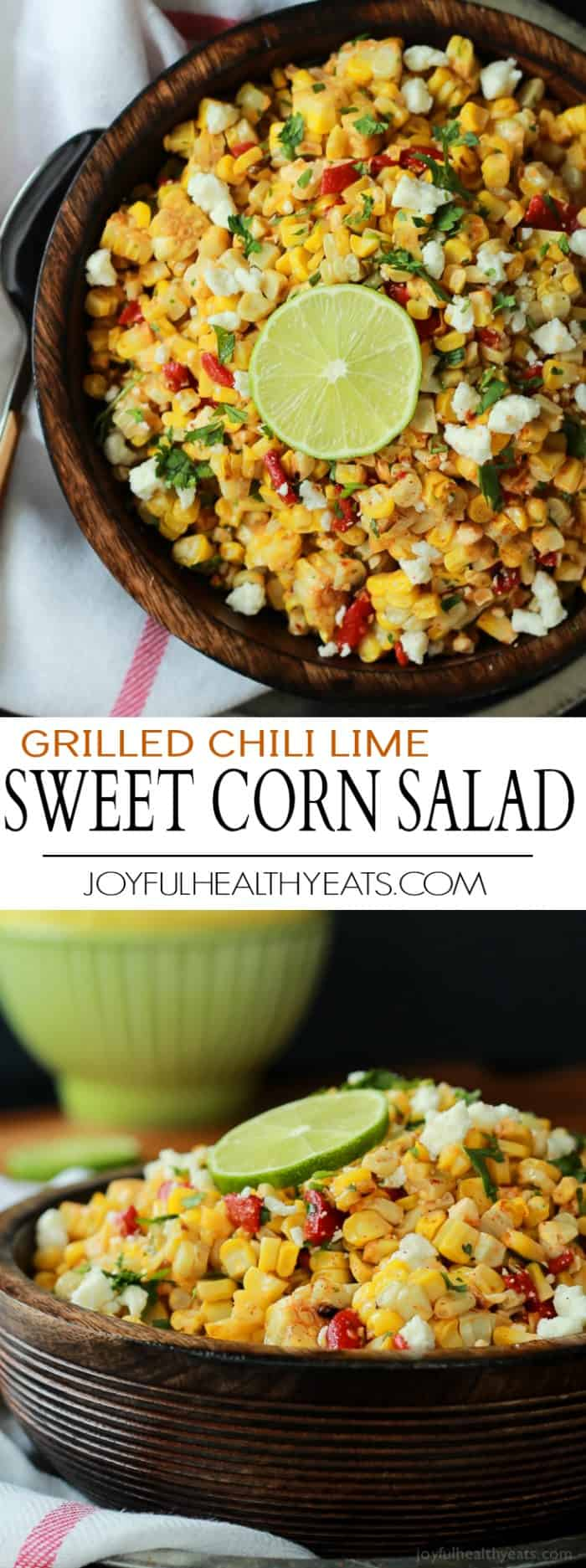 Grilled Chili Lime Sweet Corn Salad photo collage