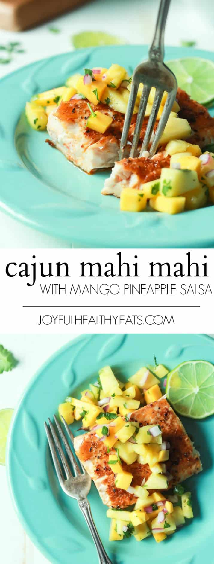 A collage of two images of Pan Seared Cajun Mahi Mahi with a fresh Mango Pineapple Salsa and recipe title text