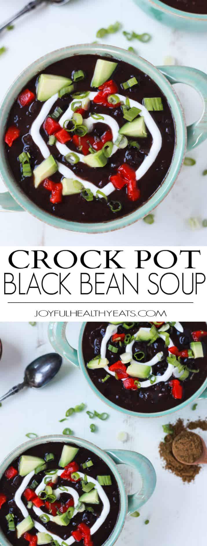 Pinterest collage for Crock Pot Black Bean Soup recipe