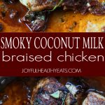 A collage of Smoky Coconut Milk Braised Chicken Thighs.