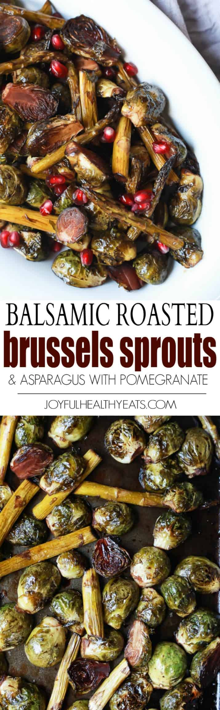 Title image for Balsamic Roasted Brussels Sprouts & Asparagus with Pomegranate