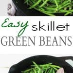 A Collage of Two Images of Skillet Green Beans