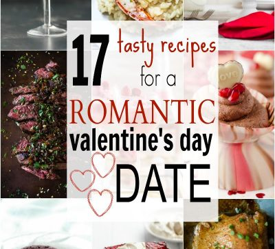 A roundup of 17 easy tasty recipes to help create a romantic Valentine's Day Date - everything from fun cocktails, decadent desserts, and savory main dishes! | joyfulhealthyeats.com