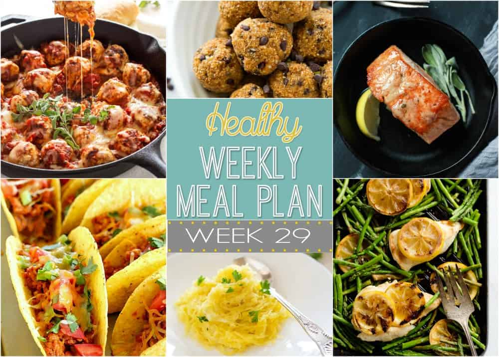 Healthy Meal Plan Week #29 | Easy Healthy Recipes Using Real ...