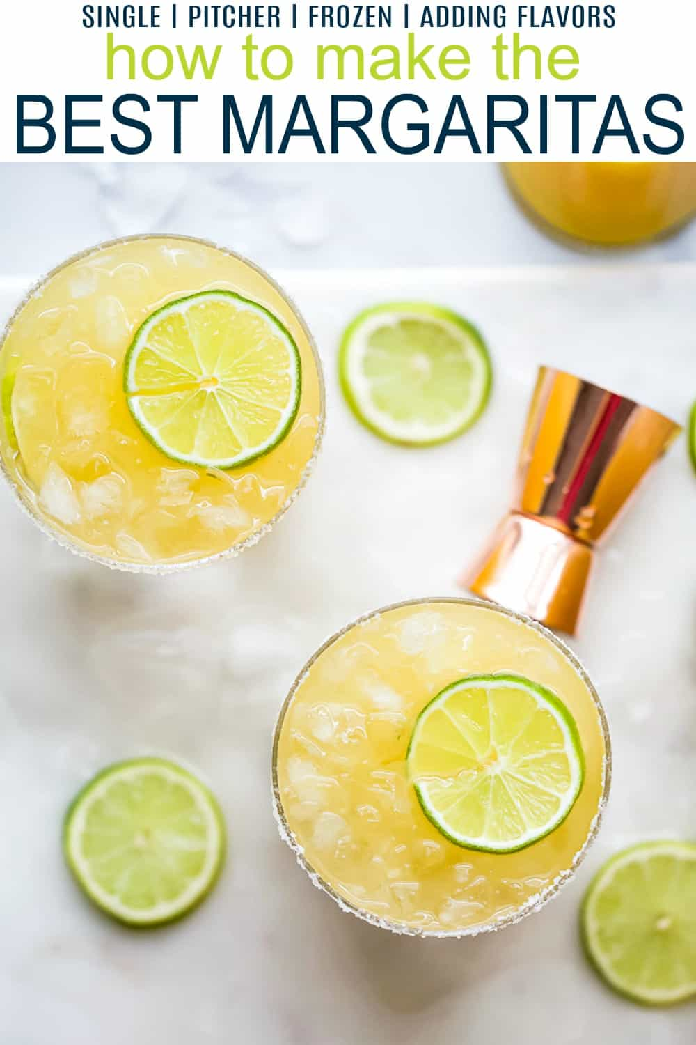 pinterest image for how to make the ultimate margarita recipe