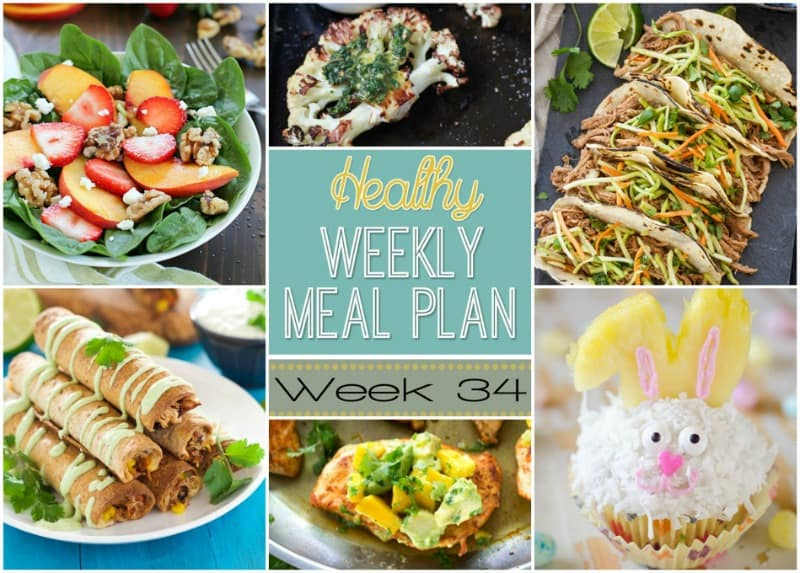 Healthy Meal Plan 34 Easy Healthy Recipes Using Real Ingredients