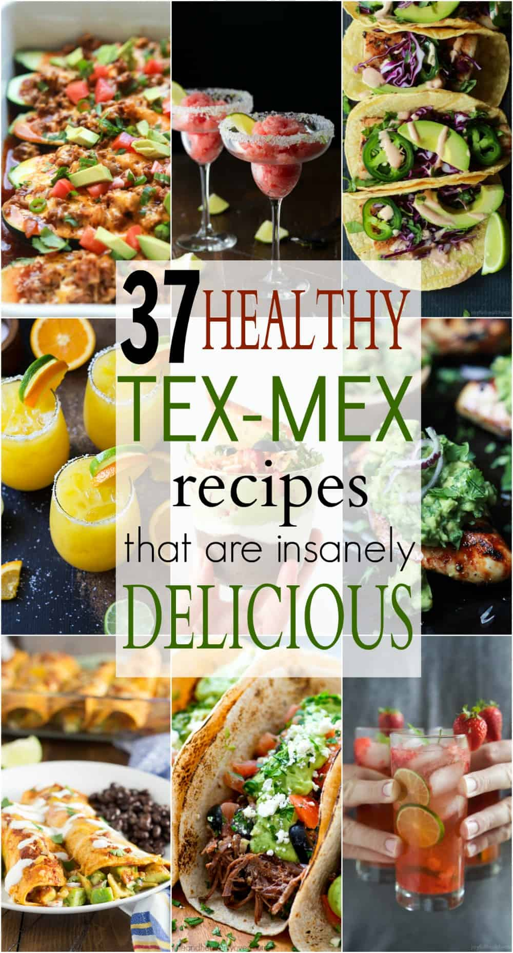 "37 Easy Healthy Tex-Mex Recipes that will ensure you have the best ""fiesta"" on the block! These recipes will blow your mind AND your taste buds. Bring on the Mexican Food! Ole! 