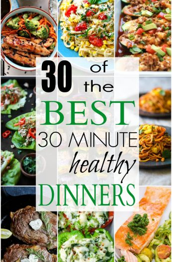 """30 of the BEST 30 Minute Healthy Dinners to get you """"back to school"""" ready! From Vegetarian recipes, to Chicken, Beef, Gluten Free, or Paleo .. whatever your dietary need AND full of flavor! 