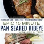 pinterest image for 15 minute pan seared ribeye with herb butter