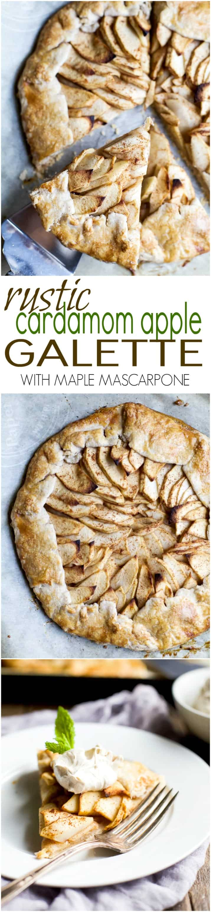 Rustic Cardamom Apple Galette with Maple Mascarpone | Easy ...
