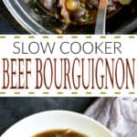 Title Image for Slow Cooker Beef Bourguignon, a slow cooker of Beef Bourguignon, and a white bowl of Beef Bourguignon with mashed potatoes