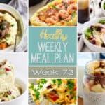 Healthy Meal Plan Week #73