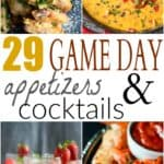 29 of the BEST Game Day Appetizers & Cocktails