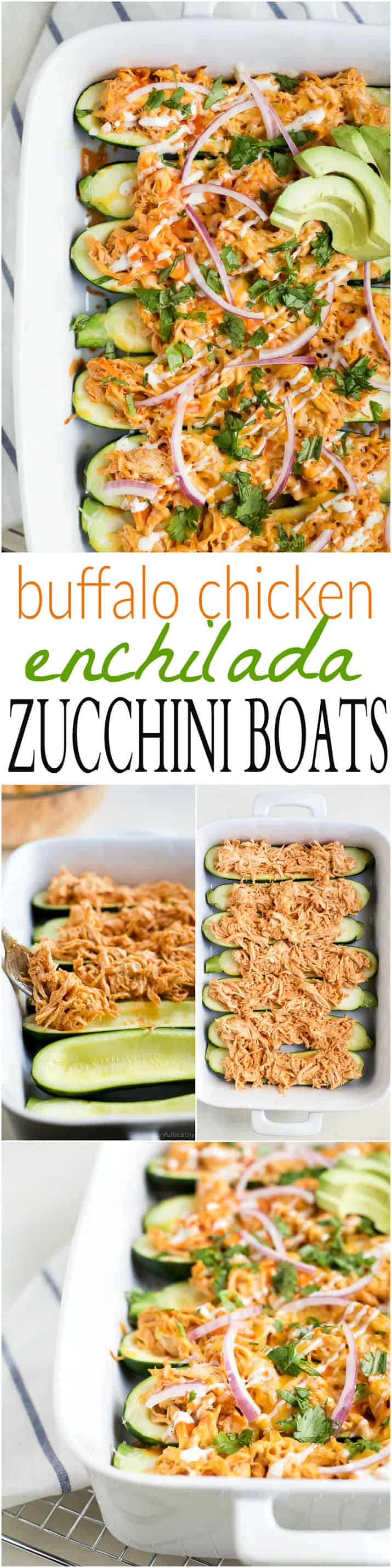 A collage of images of Buffalo Chicken Enchilada Zucchini Boats with recipe title text