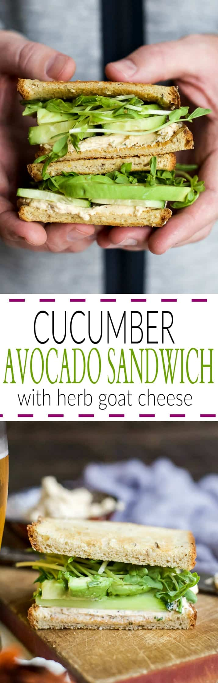 Cucumber Avocado Sandwich with Herb Goat Cheese recipe collage