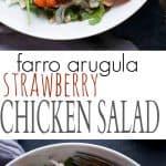 Farro Arugula Strawberry Chicken Salad Recipe (Rotisserie Chicken)
