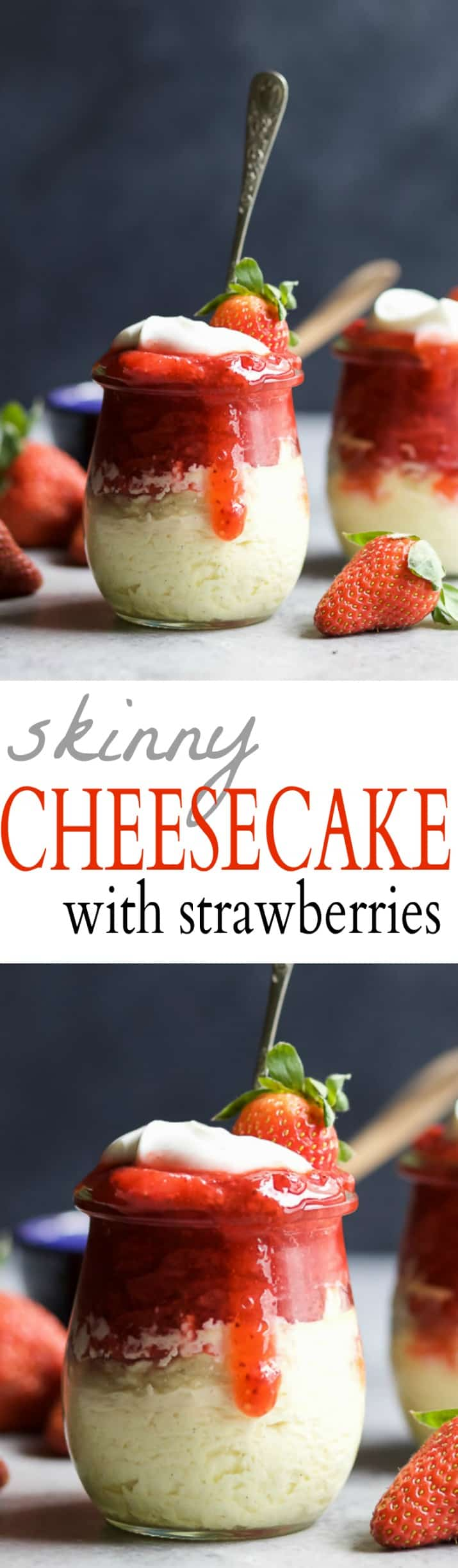 SKINNY CHEESECAKE for two made with greek yogurt and topped with fresh strawberries slightly sweetened with honey. The perfect healthy sweet dessert for those late night cravings!   joyfulhealthyeats.com