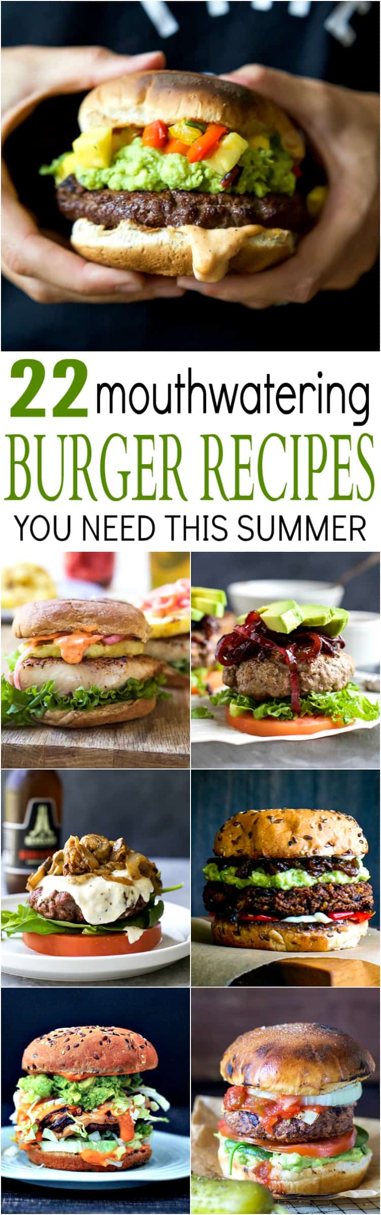 22 Mouthwatering Burger Recipes You Need This Summer Easy Healthy Recipes