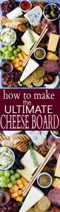 pinterest image for how to make the ultimate cheese board