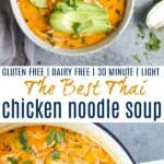pinterest image for the best thai chicken noodle soup