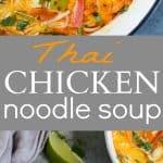 pinterest image for best thai chicken noodle soup