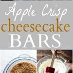 A collage of Apple Crisp Cheesecake Bars.